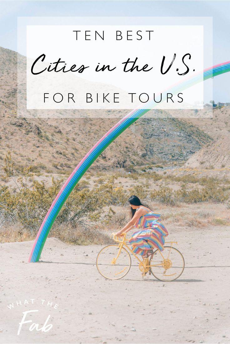 Bike Tours Bike Tour Best Cities Travel Usa