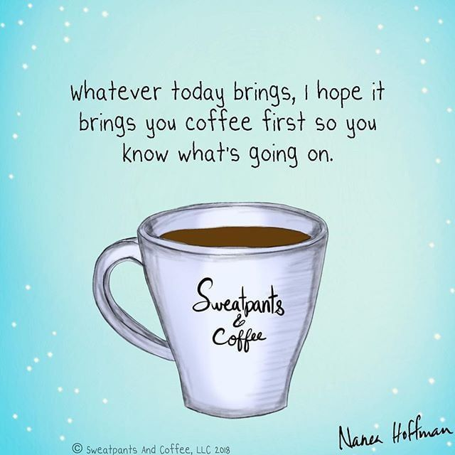 Good Morning All Praying You And Yours Have A Terrific Tuesday Coffee Humor Coffee Meme Happy Coffee