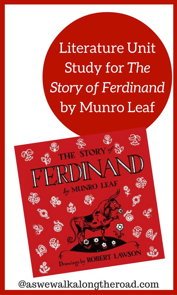 This literature unit study for The Story of Ferdinand includes learning about Spain and cows, as well as crafts, recipes, and more.