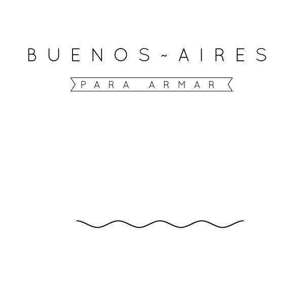 http://www.behance.net/gallery/Buenos-Aires-para-armar/10073515