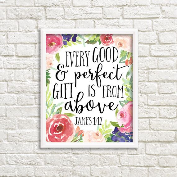 Every Good And Perfect Gift Is From Above by LilypadPrintables