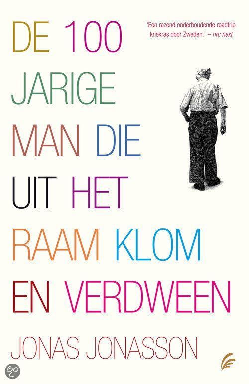 bol.com | De 100-jarige man die uit het raam klom en verdween, Jonas Jonasson | Boeken...