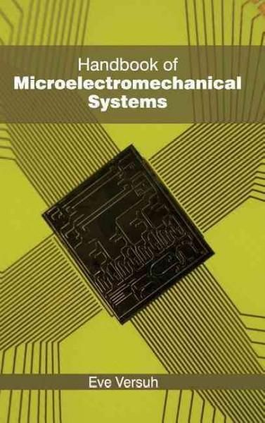 Handbook of Microelectromechanical Systems