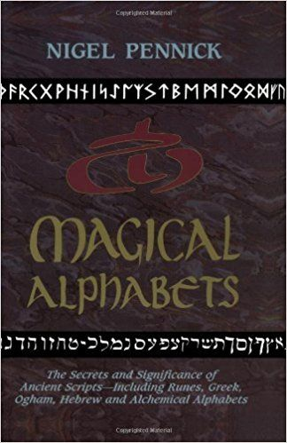 10 best ancient alphabet books images on pinterest alphabet books witch library magical alphabets the secrets and significance of ancient scripts including runes greek ogham hebrew and alchemical alphabets by fandeluxe Choice Image