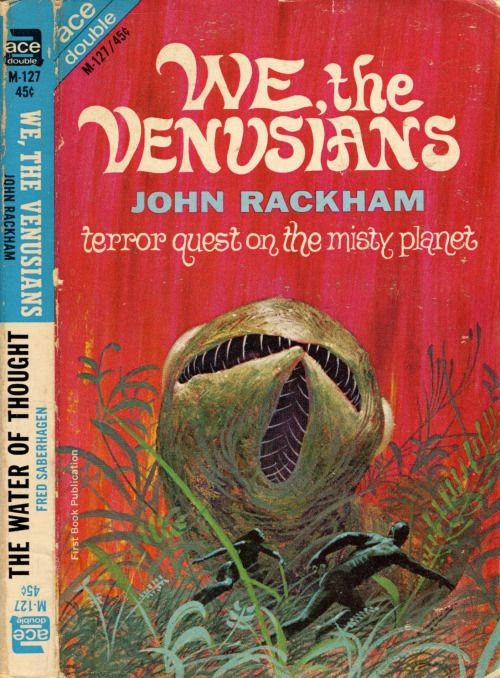 Ace Double M-127: We, The Venusians by John Rackham (aka John T. Phillifent), 1965. Cover art attributed to Jack Gaughan.