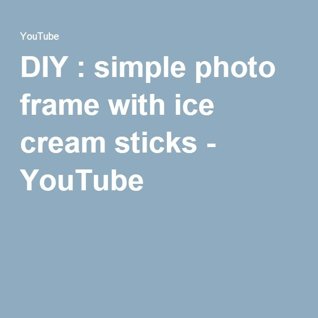 DIY : simple photo frame with ice cream sticks - YouTube