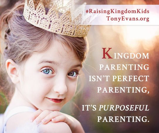 My baby girl used for His purpose . . . . Tony Evans ad . . . . Kingdom parenting isn't perfect parenting, it's purposeful parenting.