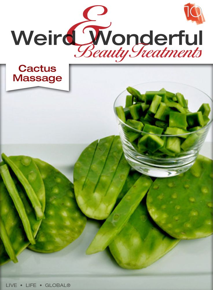 Cactus Massage  This massage is popular in Mexico. It uses cactus paddles (luckily needle-free) and combines it with chocolate, vanilla or honey. The massage is know for its revitalizing properties that will rehydrate your muscles and remove toxins.