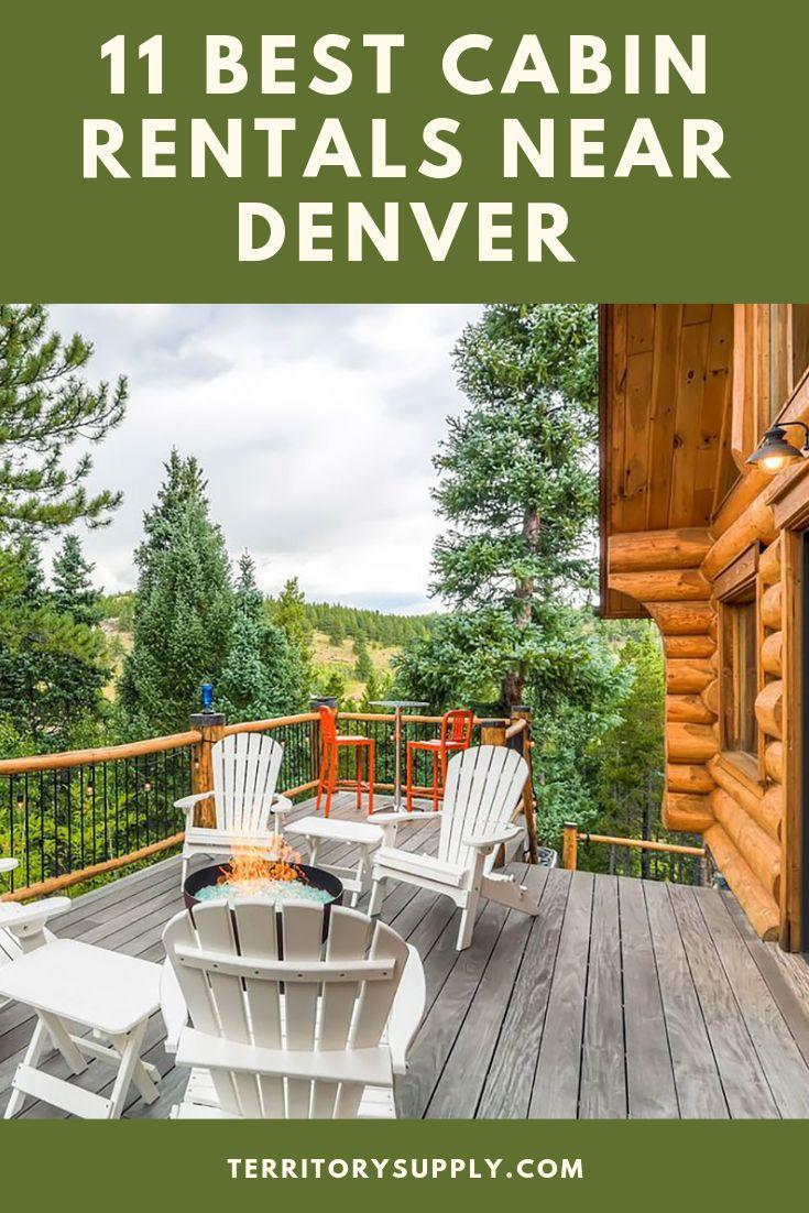 11 Best Cabin Rentals Near Denver Colorado Cabin Rentals