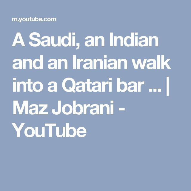 A Saudi, an Indian and an Iranian walk into a Qatari bar ... | Maz Jobrani - YouTube