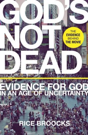 God's Not Dead: Evidence for God in an Age of Uncertainty.  HIGHLY recommend reading this book. It's awesome!