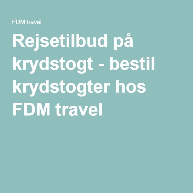 Rejsetilbud på krydstogt - bestil krydstogter hos FDM travel