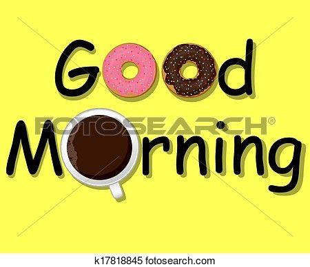 goed, morning!, koffie, en, donuts Bekijk Grotere Grafiek