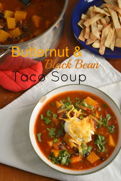 butternut squash and black bean taco soup black bean tacos black bean ...