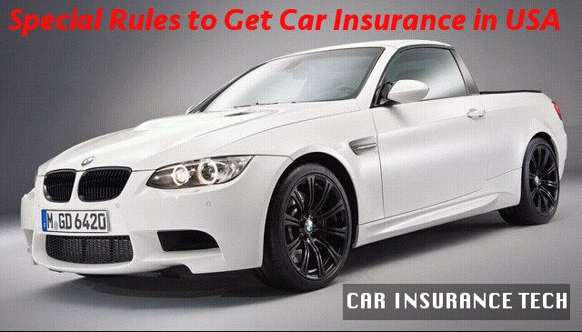 Special Rules to Get Car Insurance in USA