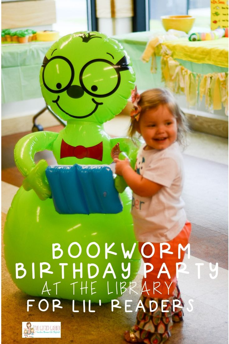 Library Birthday Bookworm Themed Party The Gifted Gabber Book Birthday Parties Bookworm Party Unisex Birthday Party Themes