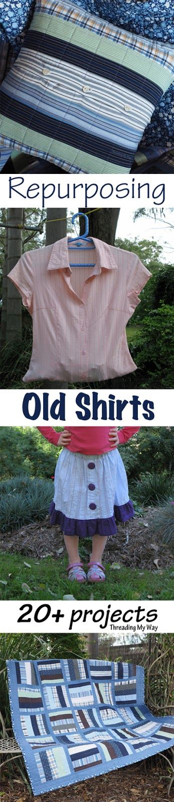 20+ free projects to sew from men's old shirts and women's blouses. Repurpose, refashion and upcycle pre-loved shirts. Threading My Way