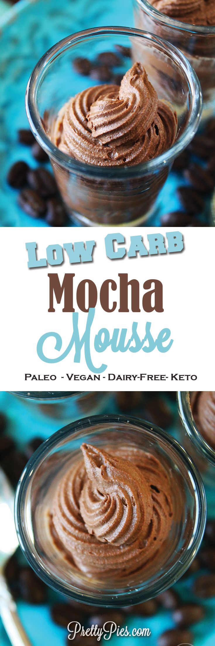 This Low-Carb Mocha Mousse is a decadent chocolate espresso flavored cream-- guilt-free! No sugar and no dairy. 5 ingredients/ 5 minutes. (#Vegan, #Paleo, #Keto) from PrettyPies.com