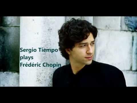 SERGIO TIEMPO plays FREDERIC CHOPIN (Audio video) - YouTube