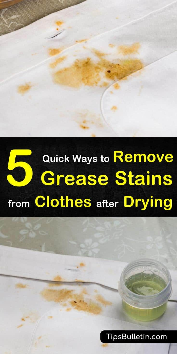 5 quick ways to remove grease stains from clothes after