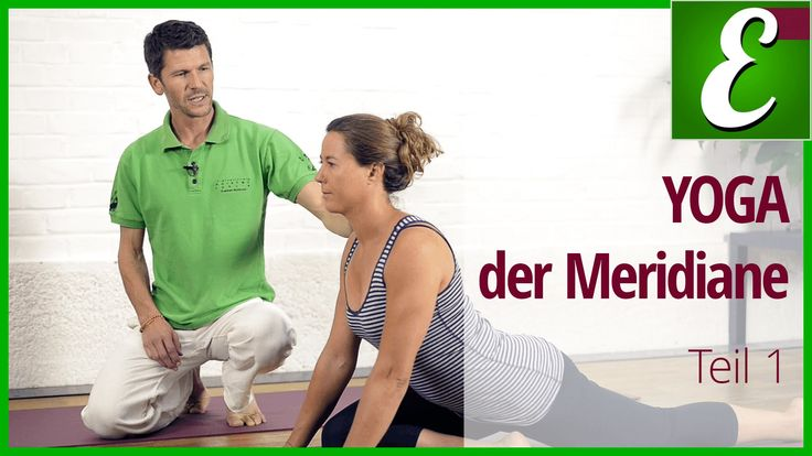 Yoga für Anfänger: Kurs YOGA der Meridiane — Teil 1