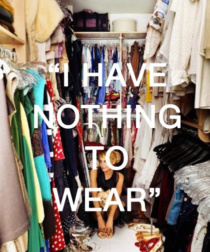 Nothing to wear.
