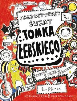 Fantastyczny świat Tomka Łebskiego t. 1 - Tomek Łebski