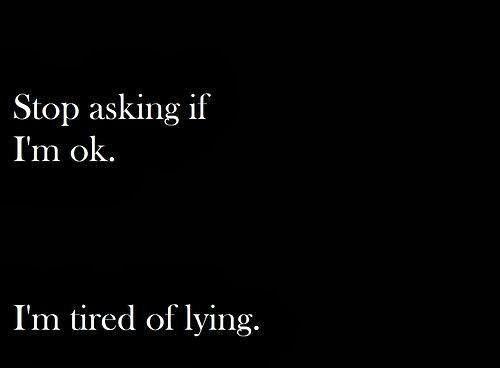 tierd of lying