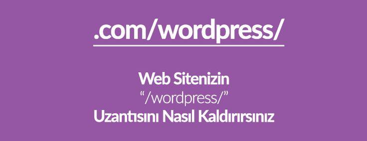 Web sitenizin URL'sinden /wordpress/ 'i nasıl kaldırırsınız? Site adresinizden bu uzantıyı nasıl silebileceğinizi göstereceğiz.