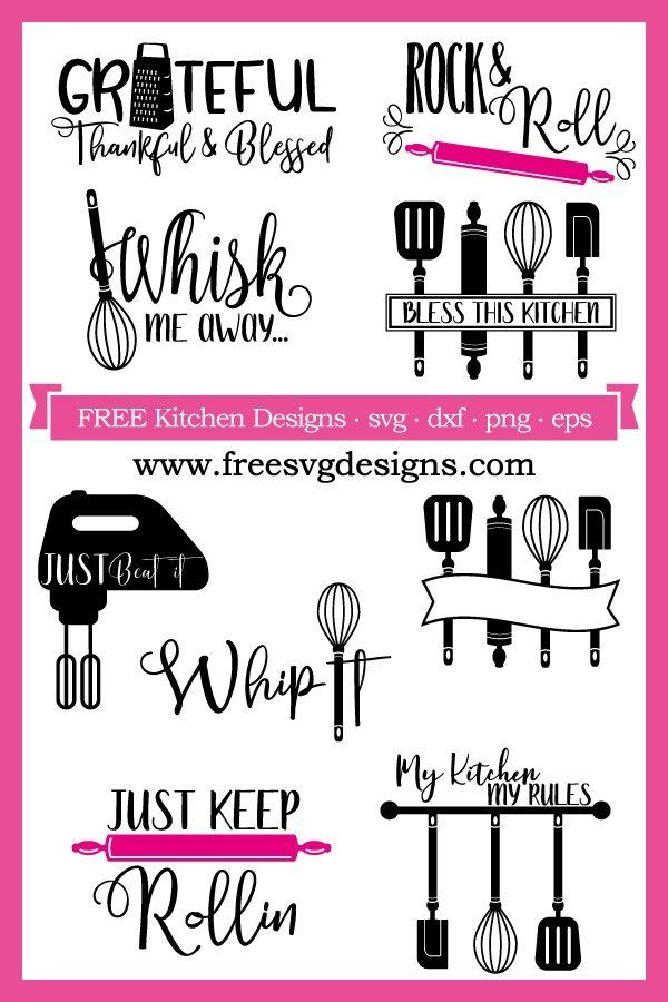 Download Free Kitchen SVG files at www.freesvgdesigns.com. Our FREE ...