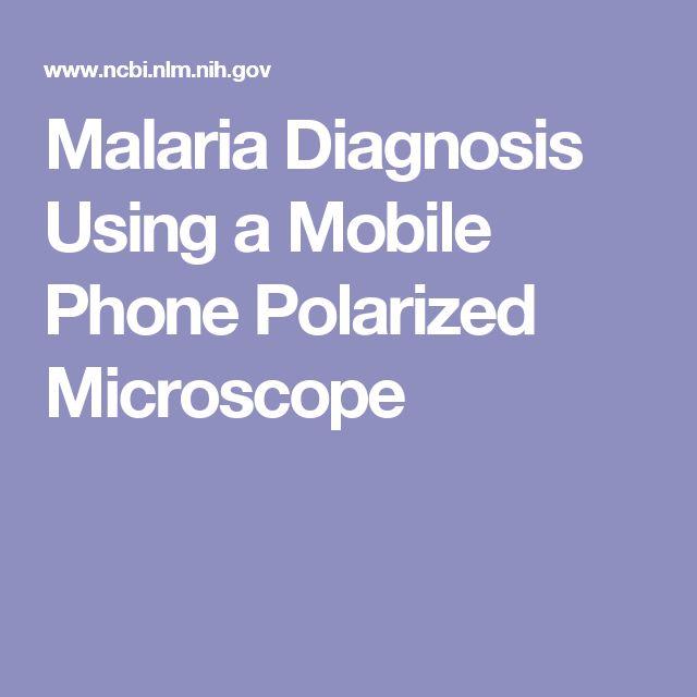 Malaria Diagnosis Using a Mobile Phone Polarized Microscope