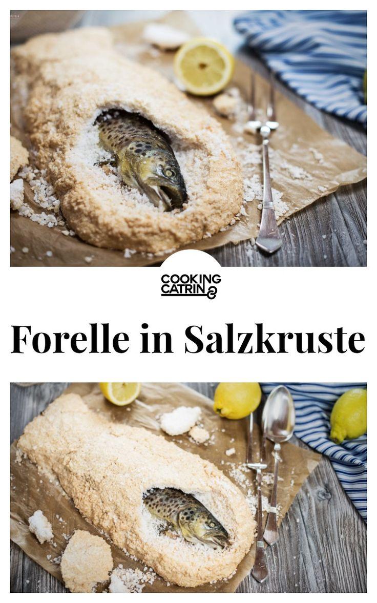 Lachsforelle in der Salzkruste, Rezepte für Forelle, Fisch Salzkruste
