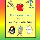 Easy Art Criticism for Kids! This packet contains information on art criticism and how to write an art criticism geared towards elementary level students. Make art criticism fun and easy in your classroom. Also perfect to incorporate writing across the curriculum into art. $