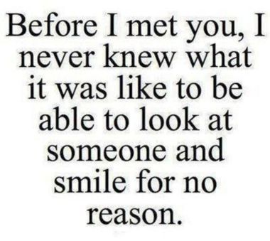 I never know smile meaning love boyfriend quotes