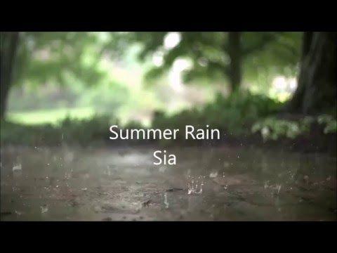 Summer Rain Lyrics-Sia - YouTube