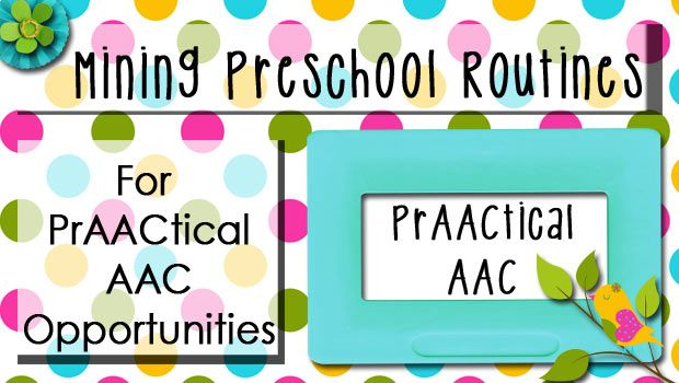 Mining Preschool Routines for PrAACtical AAC Opportunities
