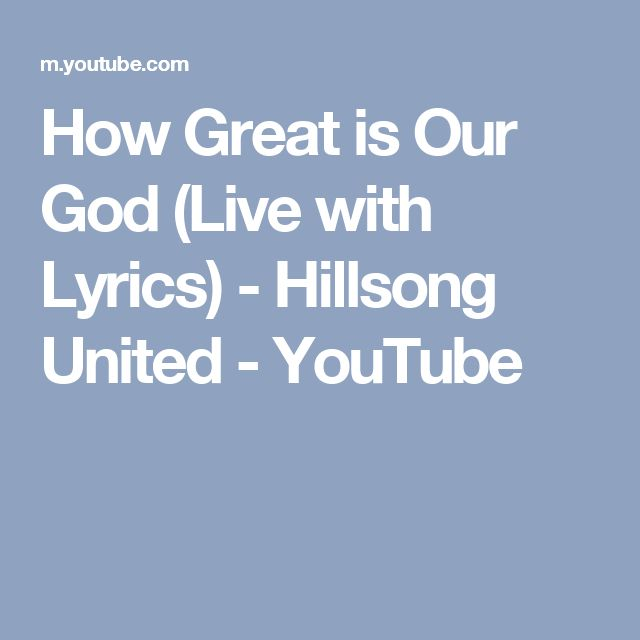 How Great is Our God (Live with Lyrics) - Hillsong United - YouTube
