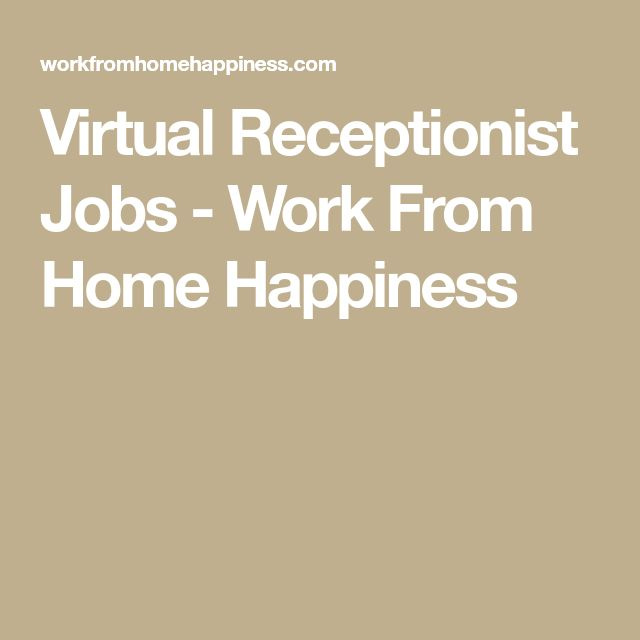 Virtual Receptionist Jobs - Work From Home Happiness