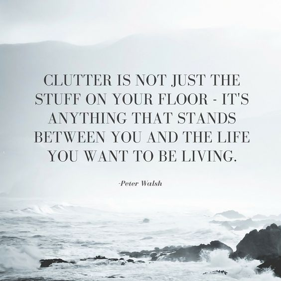 clutter #quote #words