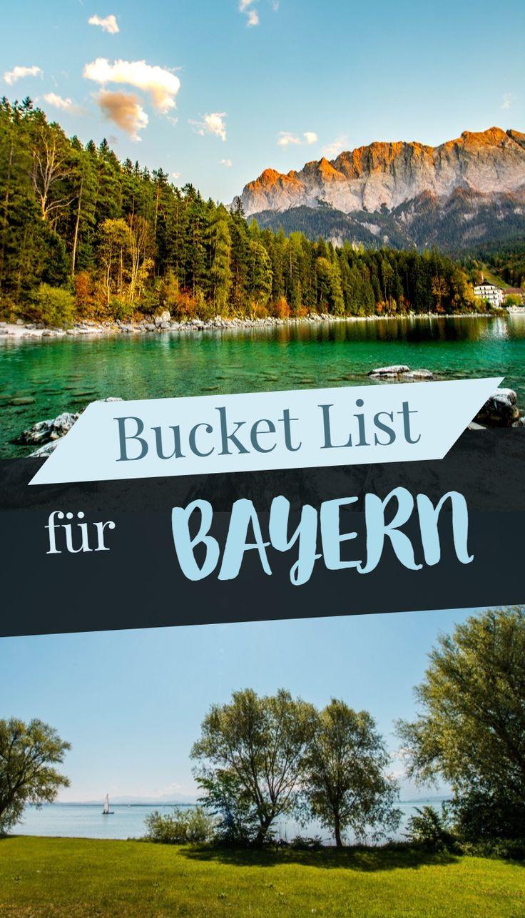 Bucket List für Bayern!