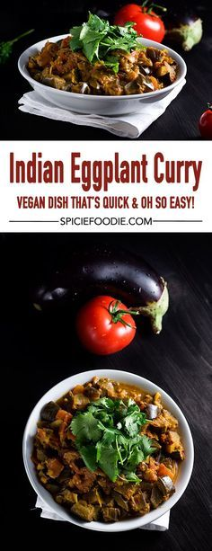Indian #Eggplant #Curry   This simplified recipe takes less time to prepare than the traditional one. #MeatlessMonday #vegan