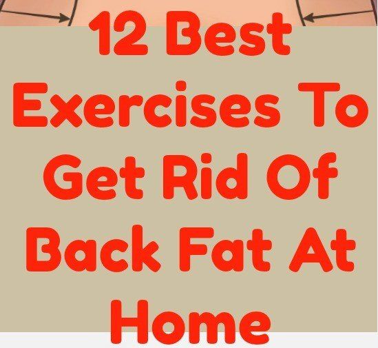 have you been searching for a way to get rid of back fat? You will find in this post 9 of the best exercises to get rid of back fat at home.