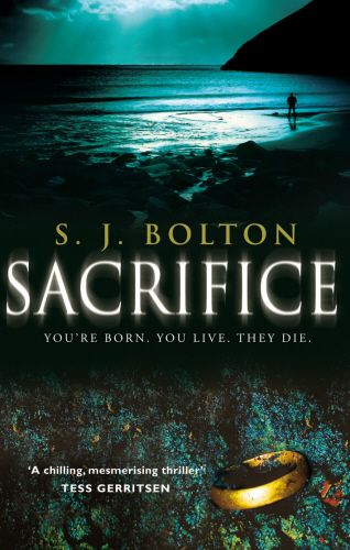 Sacrifice by S.J. Bolton