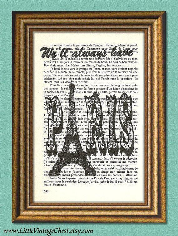 We'll ALWAYS HAVE PARIS Dictionary art print by littlevintagechest, $6.00