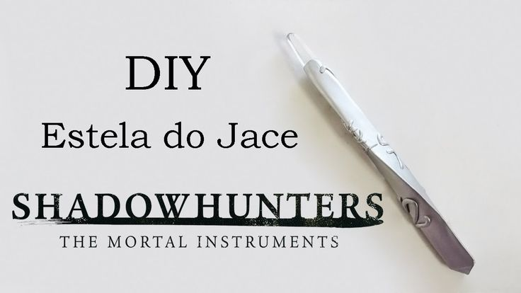 DIY: Estela do Jace Wayland - Shadowhunters: The Mortal Instruments - Stele Tutorial How To Do