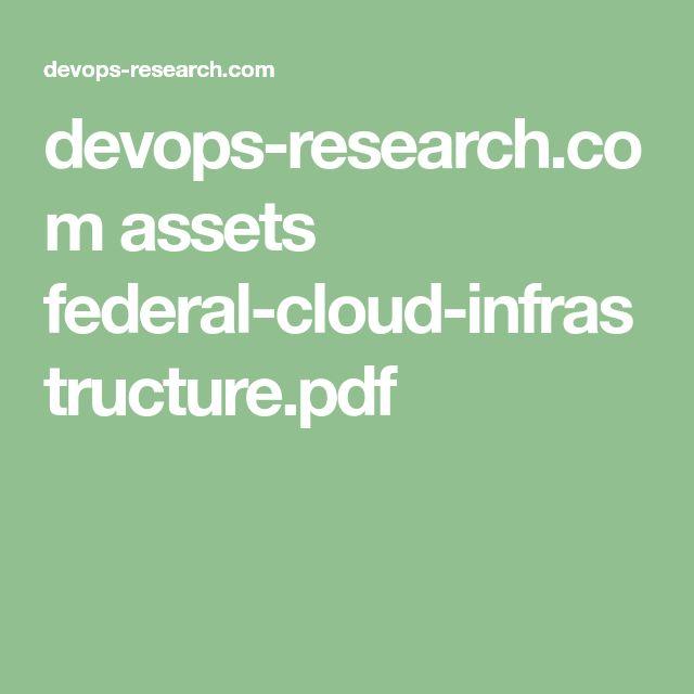 devops-research.com assets federal-cloud-infrastructure.pdf