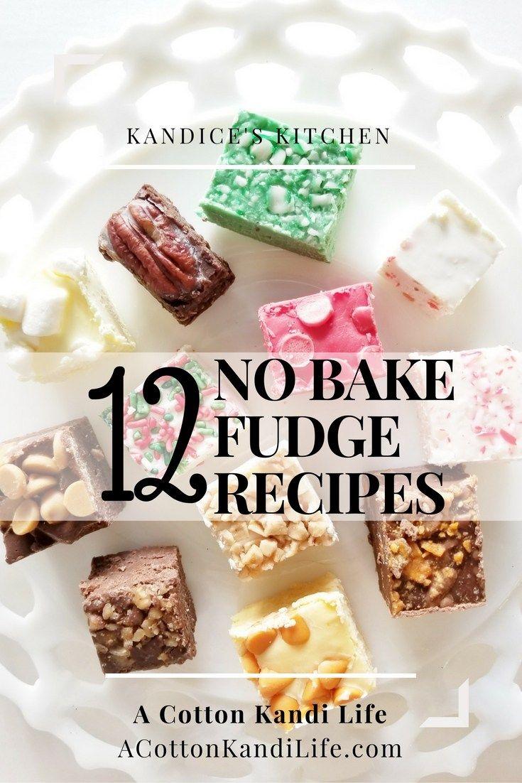 12 No Bake Fudge Recipes 2 Ingredient Fudge A Cotton Kandi Life Fudge Recipes No Bake Fudge Baked Fudge Recipe