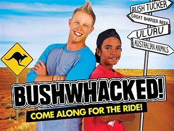 ABC3 - TV Program - Bushwhacked! Looks great for Aboriginal education.