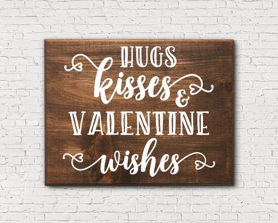 Hugs And Kisses Sign  Valentine Wishes  Romantic Wooden Sign