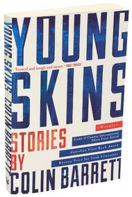 Young Skins: Stories by Colin Barrett #irish #fiction